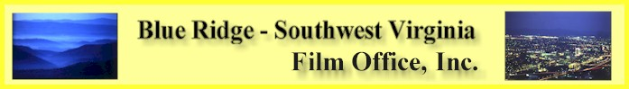 Archive Copy: Blue Ridge - Southwest Virginia Film Office, Inc.